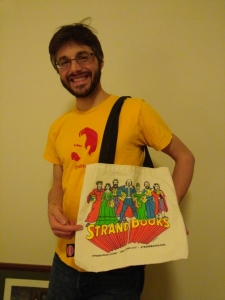 The Strand Bookstore in New York is a mammoth nook, a sprawling wonder that hints at what the Library of Alexandria must have been like. In this picture, I'm sporting one of The Strand's numerous tote-bags, which depicts the authors version of The Justice League. If you're in NYC, give the Strand Bookstore a visit!